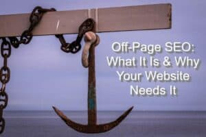 What is Off-Page SEO & Why Your Business Website Needs It